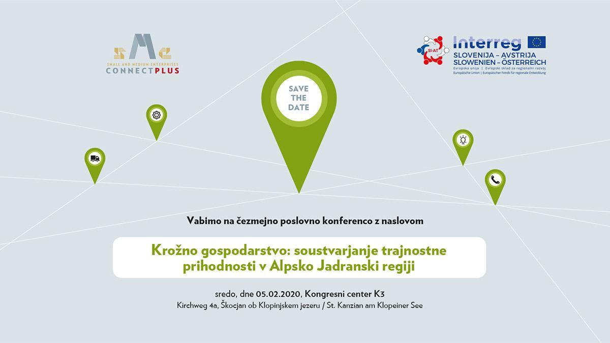 Slika: Poslovna konferenca - Krožno gospodarstvo: soustvarjanje trajnostne prihodnosti v Alpsko Jadranski regiji